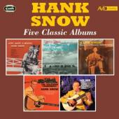 Snow, Hank - Five Classic Albums (.. Albums) (2CD)