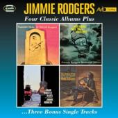 Rodgers, Jimmie - Four Classic Albums Plus (2CD)