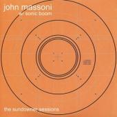 Massoni, John & Sonic Boom - The Sundowner Sessions (LP)