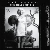 Sol Seppy - Bells Of 1 2