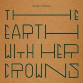 Cannell, Laura - Earth With Her Crowns (LP)