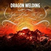 Dragon Welding - Lights Behind The Eyes (LP)