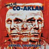 Coughlan, Cathal - Song Of Co-Aklan (LP)