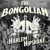 Bongolian - Harlem Hipshake (LP)