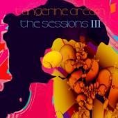 Tangerine Dream - Sessions 3