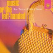 Taylor, Tot & Mick Bass - Music For Left-Handed