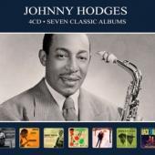 Hodges, Johnny - Seven Classic Albums (4CD)