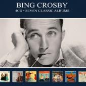 Crosby, Bing - Seven Classic Albums (4CD)
