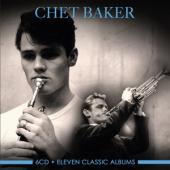 Baker, Chet - Eleven Classic Albums (6CD)
