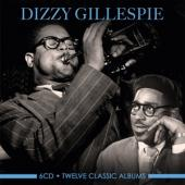 Gillespie, Dizzy - Twelve Classic Albums (6CD)