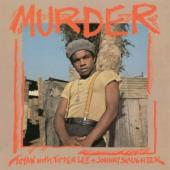 Toyan - Murder (With Tipper Lee & Johnny Slaughter) (LP)