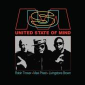 Trower, Robin & Maxi Prie - United State Of Mind (With Livingstone Brown)