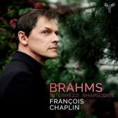 Francois Chaplin - Brahms 6 Pieces Pour Piano Op. 118