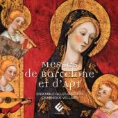 Ensemble Gilles Binchois Dominique - Messes De Barcelone Et Dapt CD