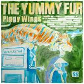 The Yummy Fur - Piggy Wings (LP)