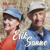 Erik & Sanne - 30 Jaar Veel Te Mooi