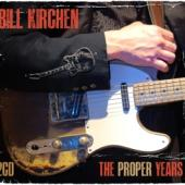 Kirchen, Bill - Proper Years (2CD)