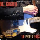 Kirchen, Bill - Proper Years (2CD)