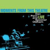 Penn, Dan/Spooner Oldham - Moments From This Theatre (LP)