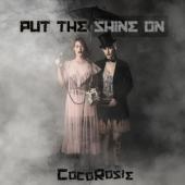 Cocorosie - Put The Shine On (2LP)