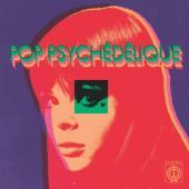 Various Artists - Pop Psychedelique (2CD)