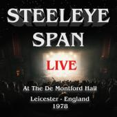 Steeleye Span - Live At De Montfort Hall