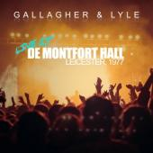 Gallagher & Lyle - Live At De Montfort Hall (Recorded In 1977 In Leicester)