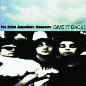 BRIAN JONESTOWN MASSACRE - Give It Back! (2LP)