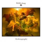 Wang Chung - Orchesography