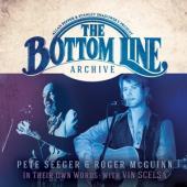 Seeger, Pete & Roger Mcguinn - Bottom Line Archive Series (2CD)