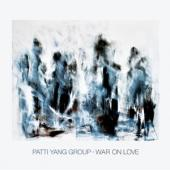 Patti Yang Group - War On Love (LP)