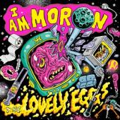 Lovely Eggs - I Am Moron (Neon Yellow Vinyl) (LP)