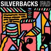 Silverbacks - Fad (LP)