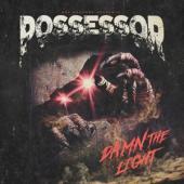 Possessor - Damn The Light (LP)