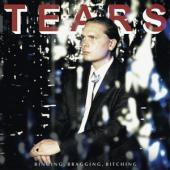 Tears - Binging, Bragging, Bitching (LP)