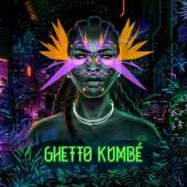 Ghetto Kumbe - Ghetto Kumbe (LP)