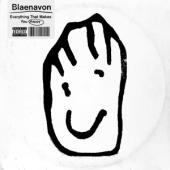Blaenavon - Everything That Makes You Happy