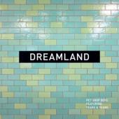 Pet Shop Boys - Dreamland (12INCH)