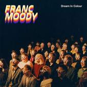 Franc Moody - Dream In Colour (LP)
