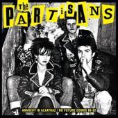 Partisans - Anarchy In Alkatraz / No Future Demos 1980-1982 (.. No Future Demos 1980-1982 / W/ 28Pg Booklet) (LP)