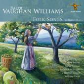 Vaughan Williams - Folk Songs Volume 2 (Mary Bevan, Nicky Spence, Roderick Williams,)