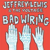 Jeffrey Lewis & Voltage - Bad Wiring