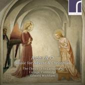 The Choirs Of St Catharines College - Alpha & O Music For Advent & Christ