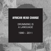 African Head Charge - Drumming Is A Language (1990-2011) (5CD)
