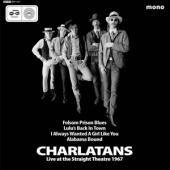 Charlatans - Live At The Straight Theatre 1967 (7INCH)