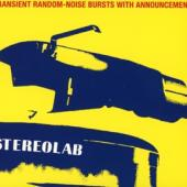 Stereolab - Transient Random-Noise Bursts With Announcements 2CD