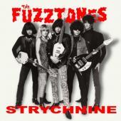 Fuzztones - Strychnine (White Vinyl) (7INCH)