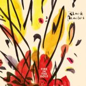 Black Peaches - Fire In The Hole (LP)
