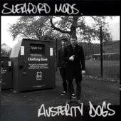Sleaford Mods - Austerity Dogs (Neon Yellow Vinyl) (LP)