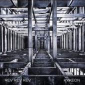 Rev Rev Rev - Kykeon (LP)